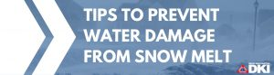 Tips to Prevent Water Damage From Snow Melt